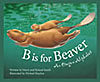 B is for Beaver, by Marie Smith