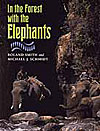 In the forest with the elephants, by Roland Smith