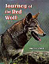 Journey of the Red Wolf, by Roland Smith