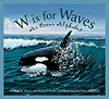 W is for Waves, by Marie Smith