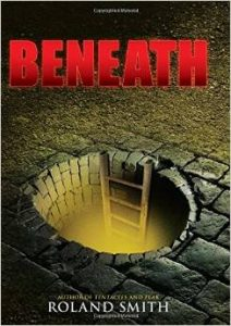 Beneath - a book written by Roland Smith